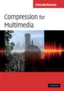 Compression for Multimedia