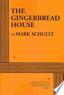 The Gingerbread House Book PDF