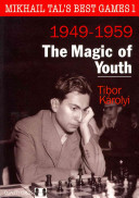 Mikhail Tal S Best Games 1 - The Magic of Youth