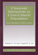 Classroom Interactions as Cross cultural Encounters