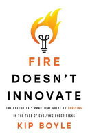 Fire Doesn't Innovate