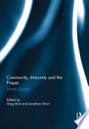 Community, Immunity and the Proper