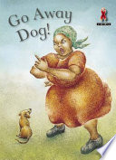 Books - Junior African Writers Series HIV/Aids Level A: Go Away Dog! | ISBN 9780435891305