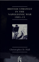 British Strategy in the Napoleonic War, 1803-15