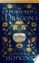 Pursued by a Dragon Pdf/ePub eBook