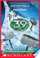 The 39 Clues  Unstoppable Book 2  Breakaway