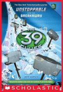 Pdf The 39 Clues: Unstoppable Book 2: Breakaway Telecharger