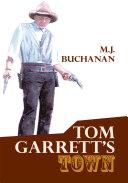 Tom Garrett s Town