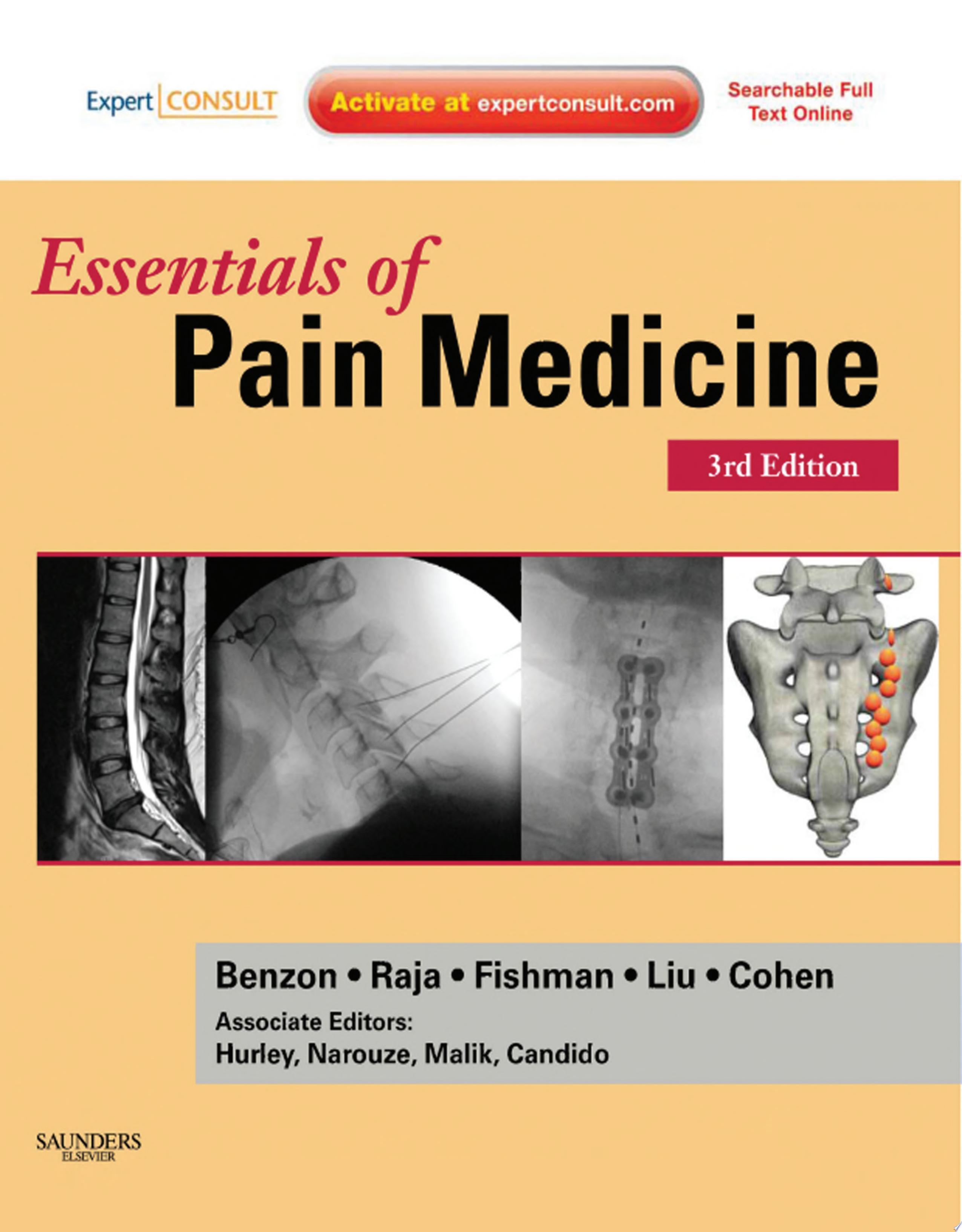 Essentials of Pain Medicine E book