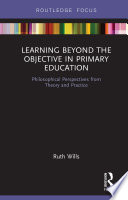 Learning Beyond The Objective In Primary Education