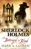 Sherlock Holmes - A Betrayal in Blood ebook
