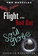 Pdf Flight of the Red Bat and Soul Globe