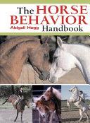 The Horse Behavior Handbook