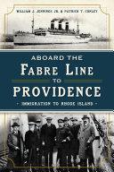 Aboard the Fabre Line to Providence Pdf/ePub eBook