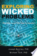 Exploring Wicked Problems