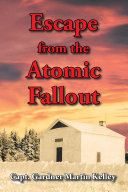 Pdf Escape from the Atomic Fallout