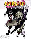 Naruto : Adult Coloring Book : Sketches Coloring Book Series (Vol. 4)