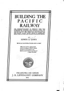 Building The Pacific Railway