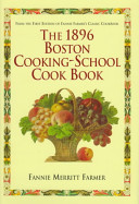 The 1896 Boston Cooking School Cook Book