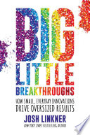Big Little Breakthroughs