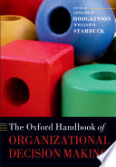 The Oxford Handbook Of Organizational Decision Making Book PDF