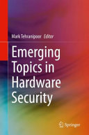 Emerging Topics in Hardware Security