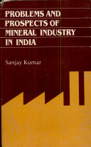 Problems and Prospects of Mineral Industry in India  A Study of Mica Industry