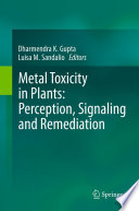 Metal Toxicity In Plants Perception Signaling And Remediation Book PDF