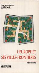 L'Europe et ses villes-frontières
