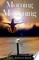 Morning After Mourning