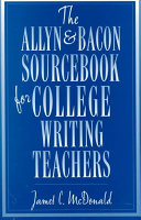 The Allyn   Bacon Sourcebook for College Writing Teachers