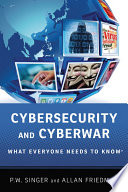 link to Cybersecurity and cyberwar : what everyone needs to know in the TCC library catalog