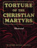 Pdf Torture of the Christian Martyrs Telecharger