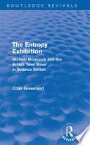 Read Online Entropy Exhibition (Routledge Revivals) For Free