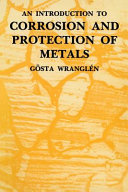 An Introduction to Corrosion and Protection of Metals