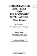 Understanding Antitrust and Its Economic Implications