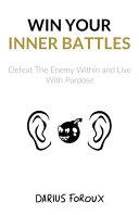 Win Your Inner Battles