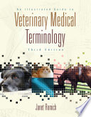 An Illustrated Guide to Veterinary Medical Terminology  Book Only