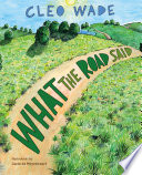 What the Road Said