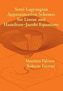 Semi Lagrangian Approximation Schemes for Linear and Hamilton Jacobi Equations