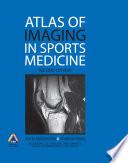 Atlas of Imaging in Sports Medicine  Second Edition