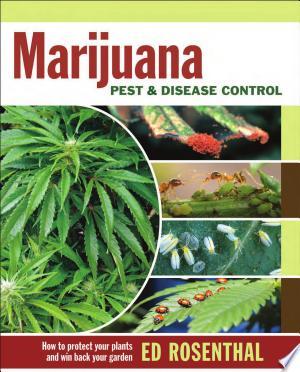Free Download Marijuana Pest and Disease Control PDF - Writers Club