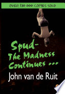 Spud - The Madness Continues ...