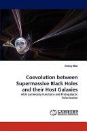 Coevolution Between Supermassive Black Holes and Their Host Galaxies