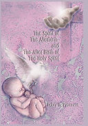 The Spirit of the Afterbirth and the After Birth of the Holy Spirit ebook