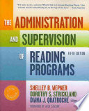 The Administration and Supervision of Reading Programs, 5th Edition