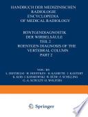R  ntgendiagnostik der Wirbels  ule   Roentgen Diagnosis of the Vertebral Column