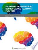 Frontiers in Behavioral Neuroscience   Editor   s Pick 2021