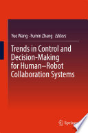 Trends in Control and Decision Making for Human   Robot Collaboration Systems