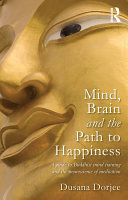 Mind, Brain and the Path to Happiness